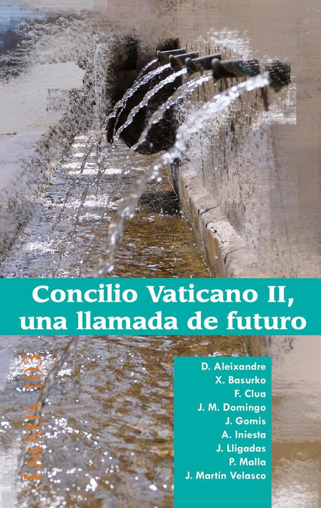 Concilio Vaticano II, una llamada de futuro als eBook von vvaa - Centre de Pastoral Litúrgica