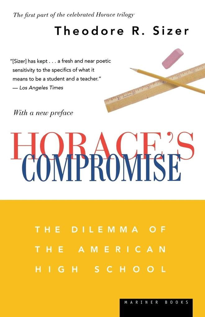 Horace's Compromise: The Dilemma of the American High School als Taschenbuch