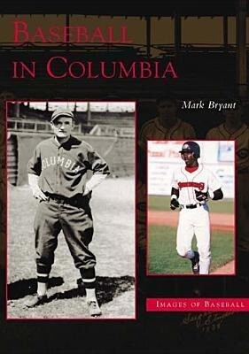Baseball in Columbia als Taschenbuch