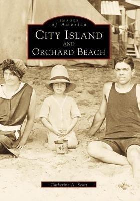 City Island and Orchard Beach als Taschenbuch