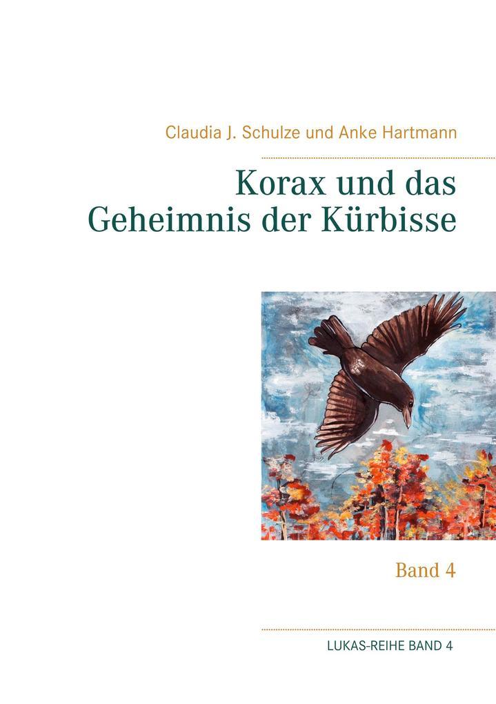 Korax und das Geheimnis der Kürbisse als Buch