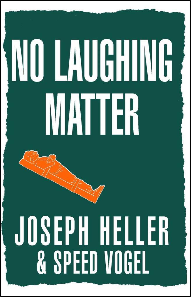 No Laughing Matter als Taschenbuch