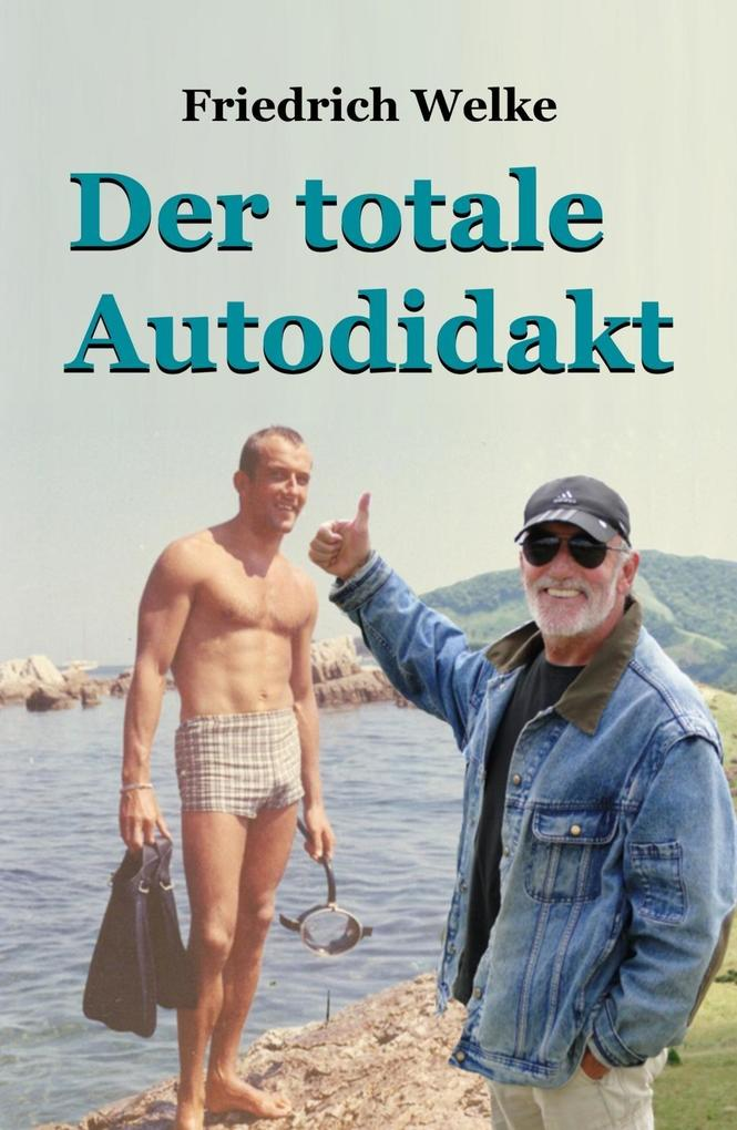 Der totale Autodidakt als eBook