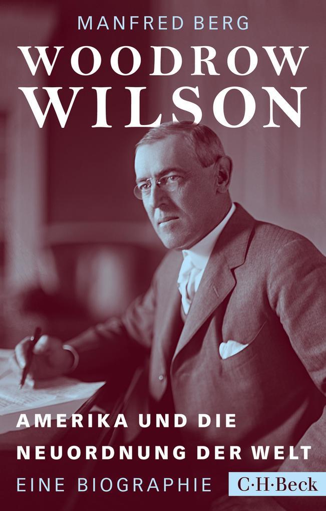 Woodrow Wilson als eBook epub