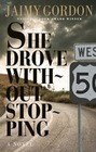 She Drove Without Stopping