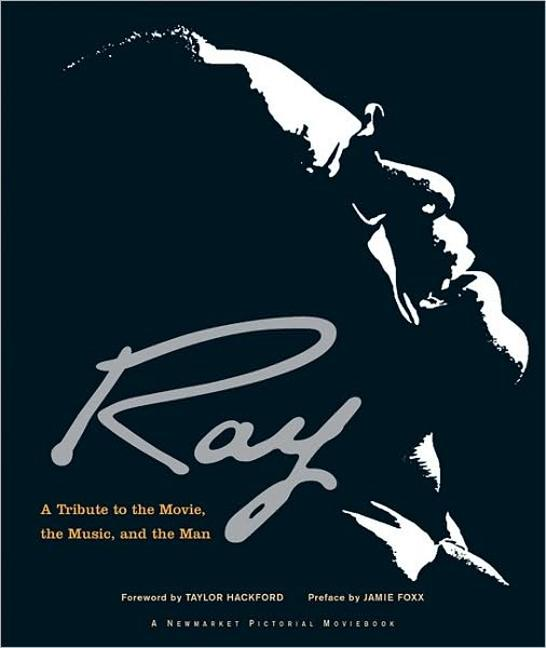 Ray: A Tribute to the Movie, the Music and the Man als Buch