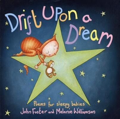 Drift Upon a Dream: Poems for Sleepy Babies als Buch
