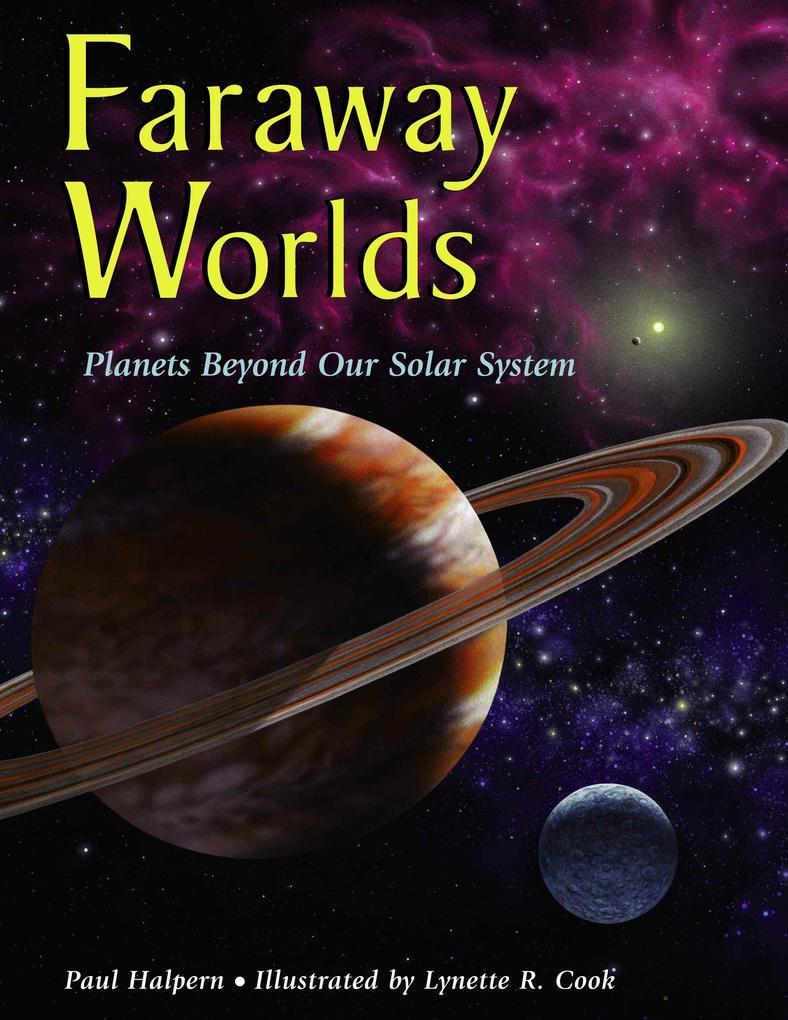Faraway Worlds: Planets Beyond Our Solar System als Taschenbuch