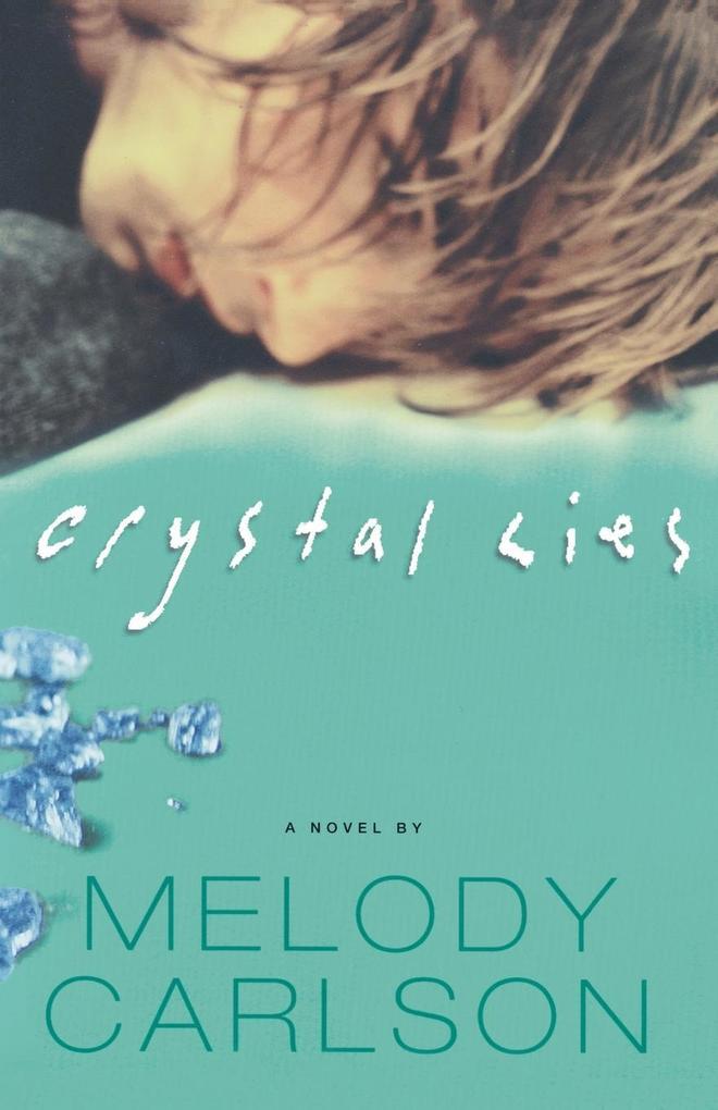 Crystal Lies als Taschenbuch