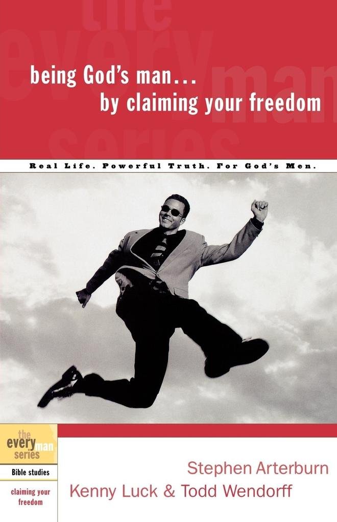 Being God's Man by Claiming Your Freedom als Taschenbuch