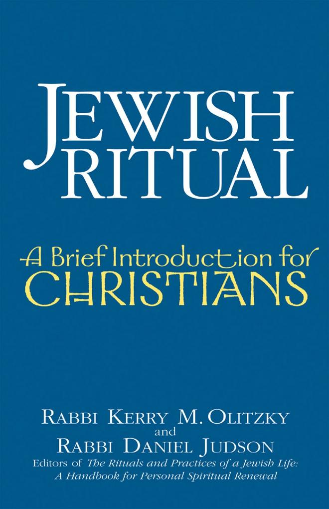 Jewish Ritual: A Brief Introduction for Christians als Taschenbuch