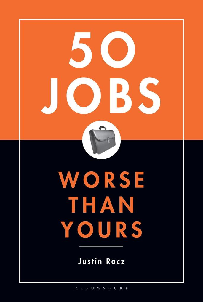 50 Jobs Worse Than Yours als Buch