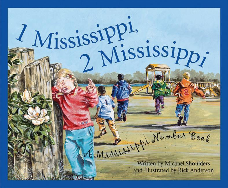 1 Mississippi, 2 Mississippi: A Mississippi Number Book als Buch