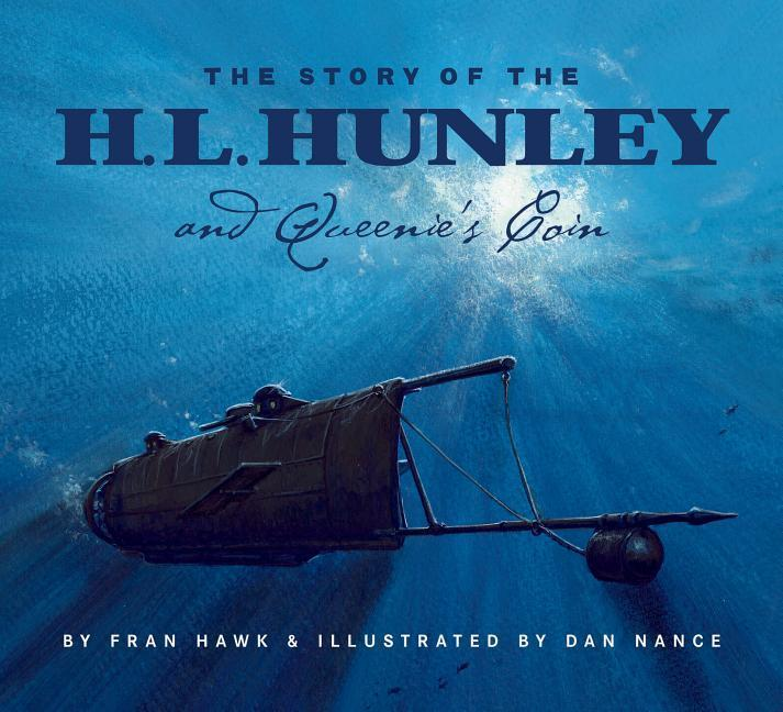 The Story of the H.L. Hunley and Queenie's Coin als Buch