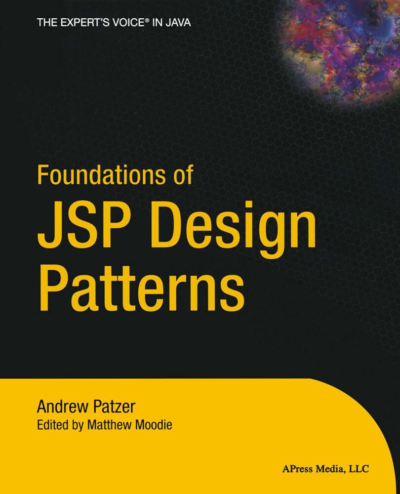 Foundations of JSP Design Patterns als Buch