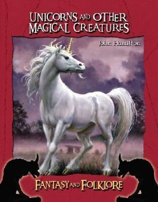 Unicorns and Other Magical Creatures als Buch