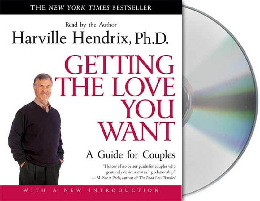Getting the Love You Want: A Guide for Couples als Hörbuch
