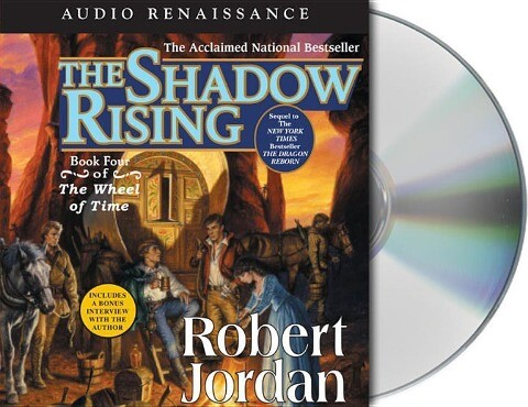 The Shadow Rising: Book Four of 'The Wheel of Time' als Hörbuch