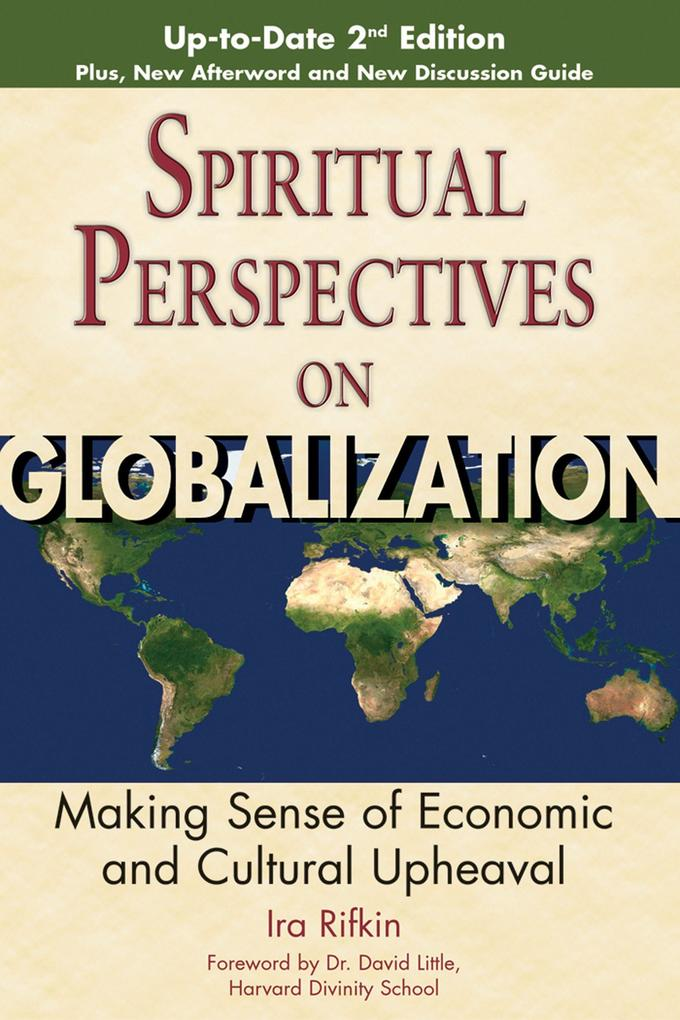 Spiritual Perspectives on Globalization: Making Sense of Economic and Cultural Upheaval als Taschenbuch