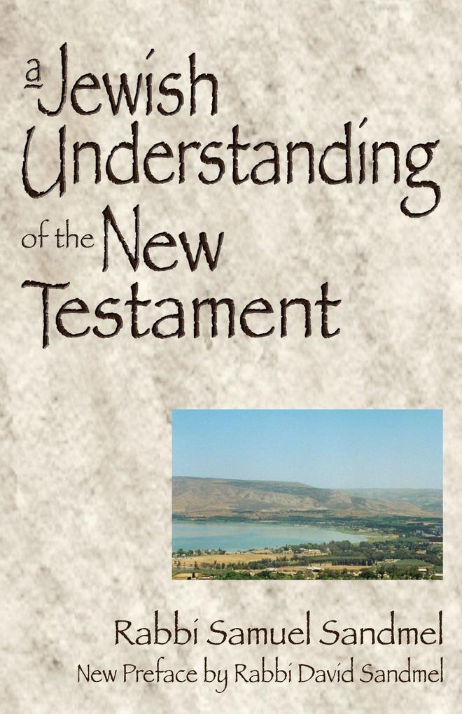 A Jewish Understanding of the New Testament als Taschenbuch