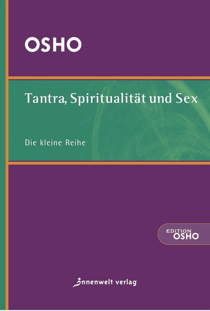 Tantra, Spiritualität und Sex als Buch