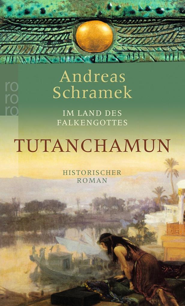 Im Land des Falkengottes. Tutanchamun als Taschenbuch