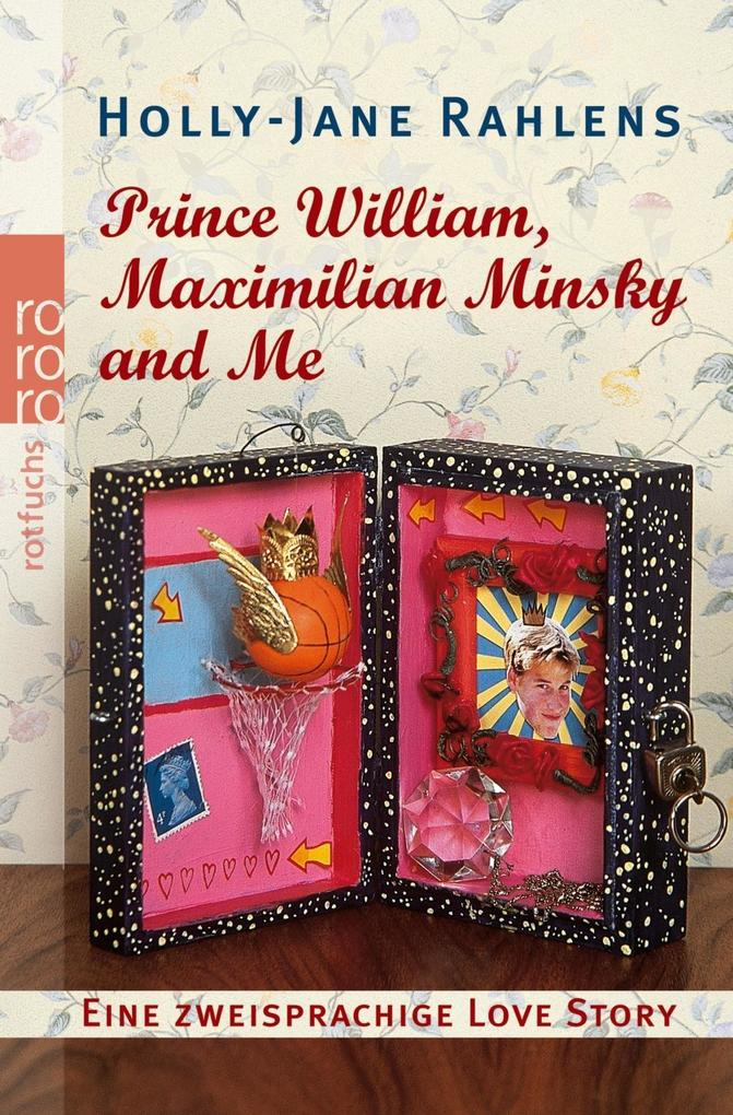 Prince William, Maximilian Minsky and Me als Taschenbuch