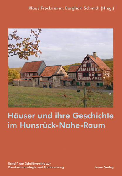 Häuser und ihre Geschichte im Hunsrück-Nahe-Raum als Buch