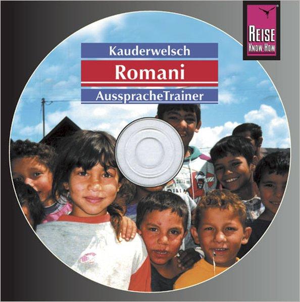 Romani. Kauderwelsch AusspracheTrainer. CD als Hörbuch