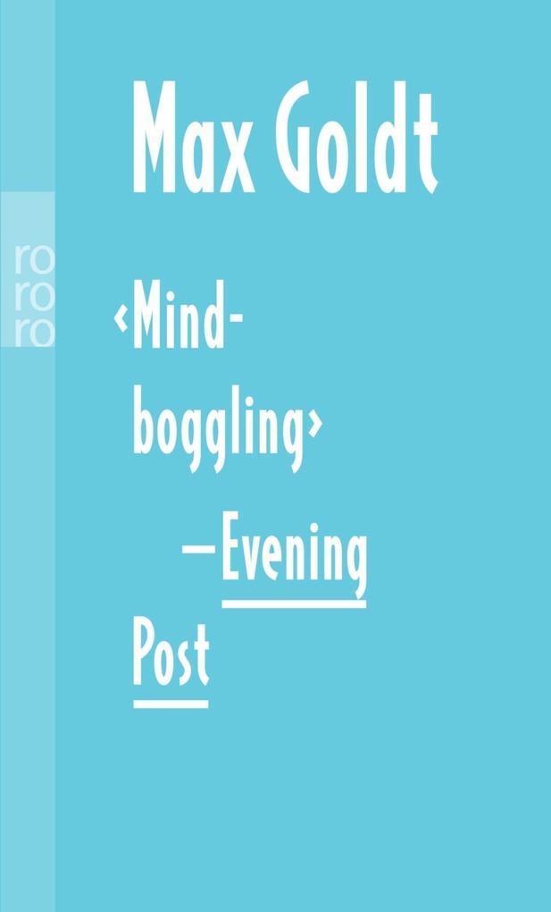 'Mind-boggling' - Evening Post als Taschenbuch