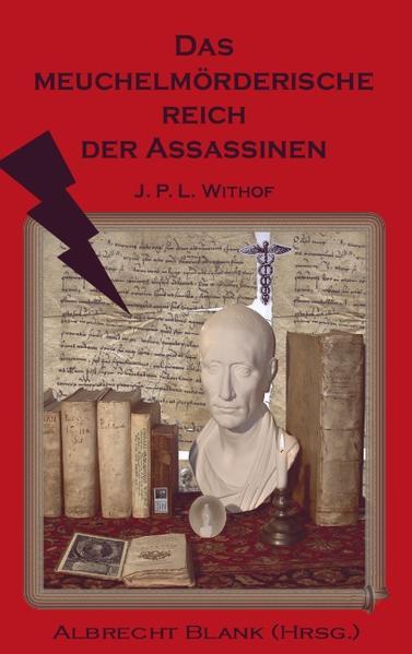 Das meuchelmörderische Reich der Assassinen als Buch