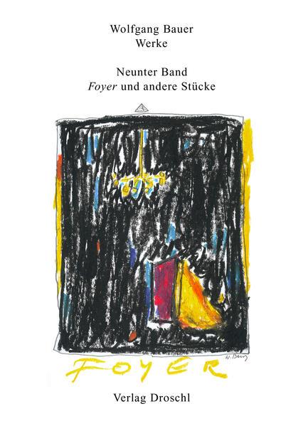 Werke 9. Foyer und andere Stücke als Buch