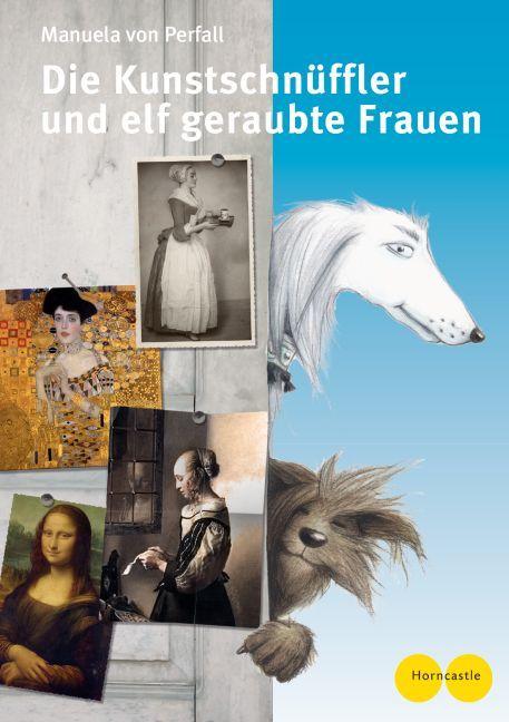 Die Kunstschnüffler und elf geraubte Frauen als Buch