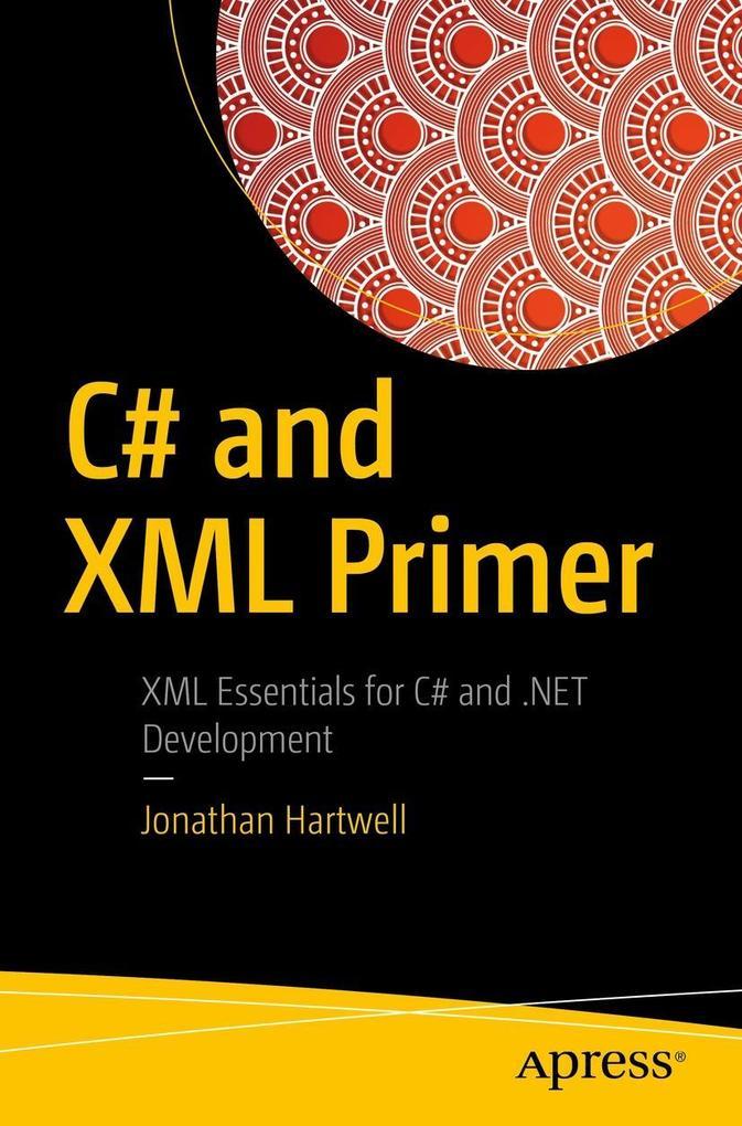 C# and XML Primer als eBook von Jonathan Hartwell