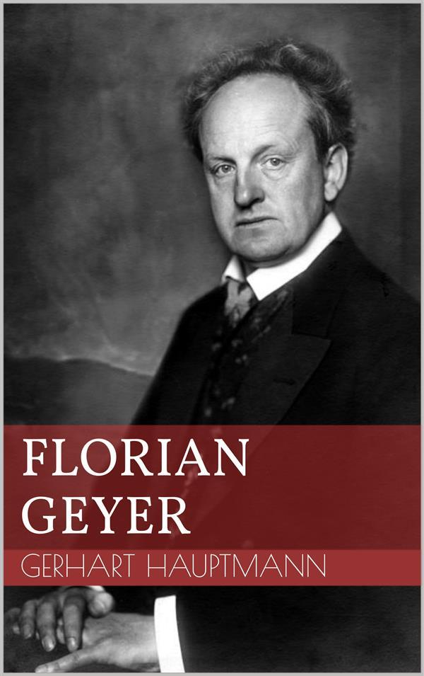 Florian Geyer als eBook von Gerhart Hauptmann