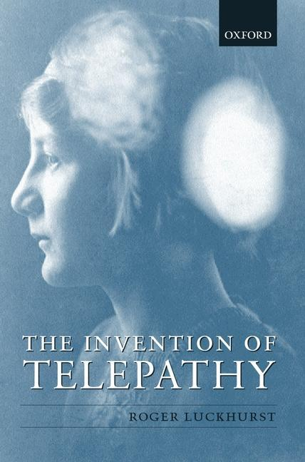 The Invention of Telepathy: 1870-1901 als Buch