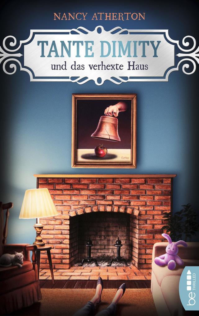 Tante Dimity und das verhexte Haus als eBook