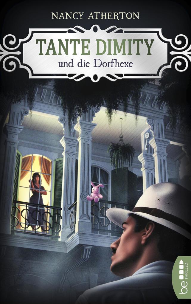 Tante Dimity und die Dorfhexe als eBook