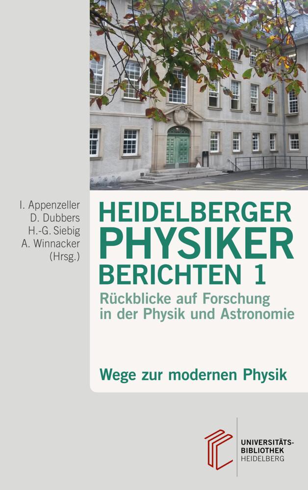Heidelberger Physiker berichten 1 als Buch