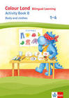 Colour Land. Activity Book Body and clothes. Ausgabe 2017. Klasse 1-4