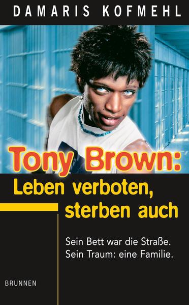 Tony Brown: Leben verboten, sterben auch als Buch