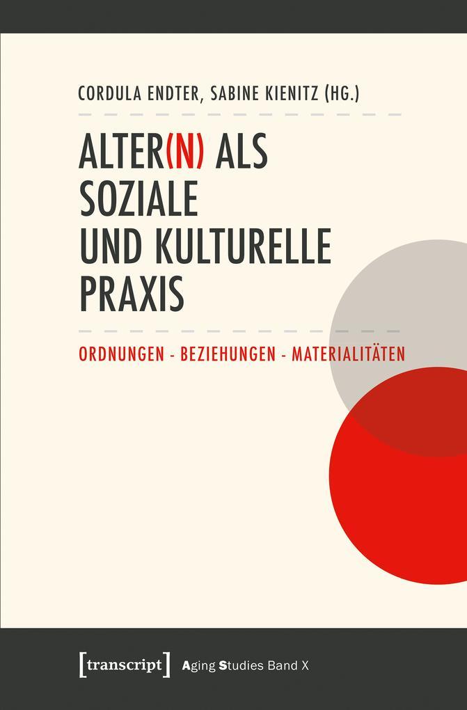 Alter(n) als soziale und kulturelle Praxis als eBook