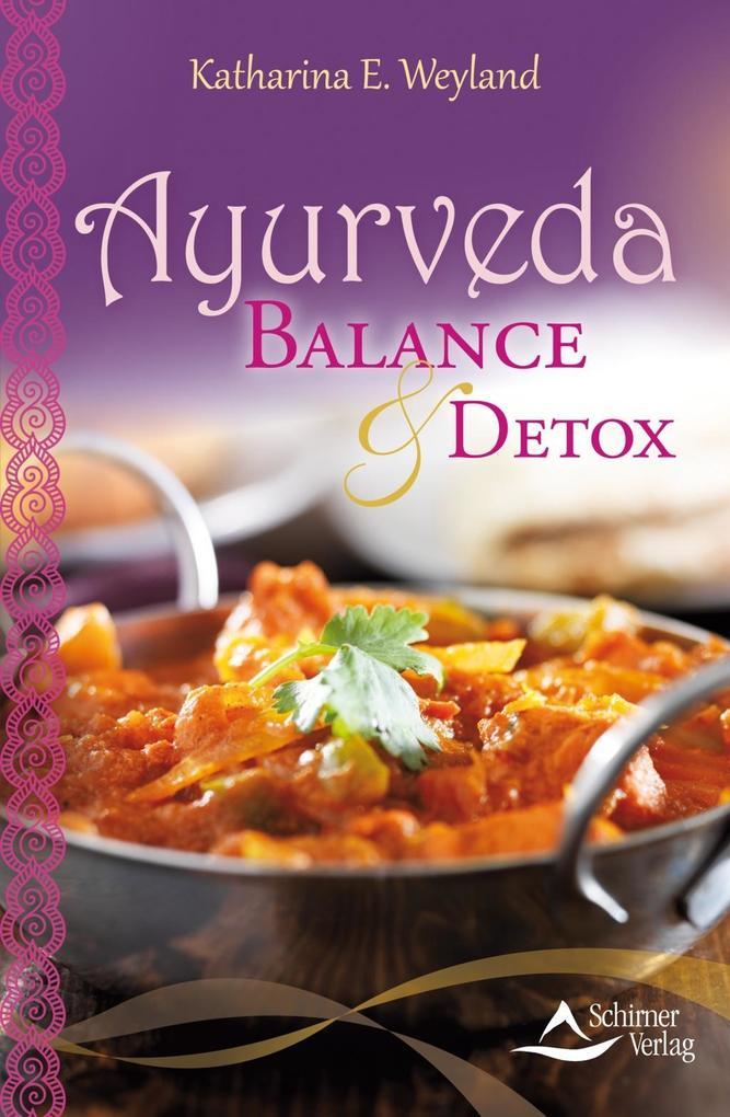 Ayurveda - Balance & Detox (Fixed Layout) als eBook