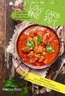 Low Carb One Pot Pasta Meals All-in-one Eintopf Rezepte Diät Kochbuch für Mittagessen Abendessen
