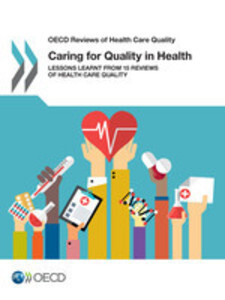 OECD Reviews of Health Care Quality Caring for ...