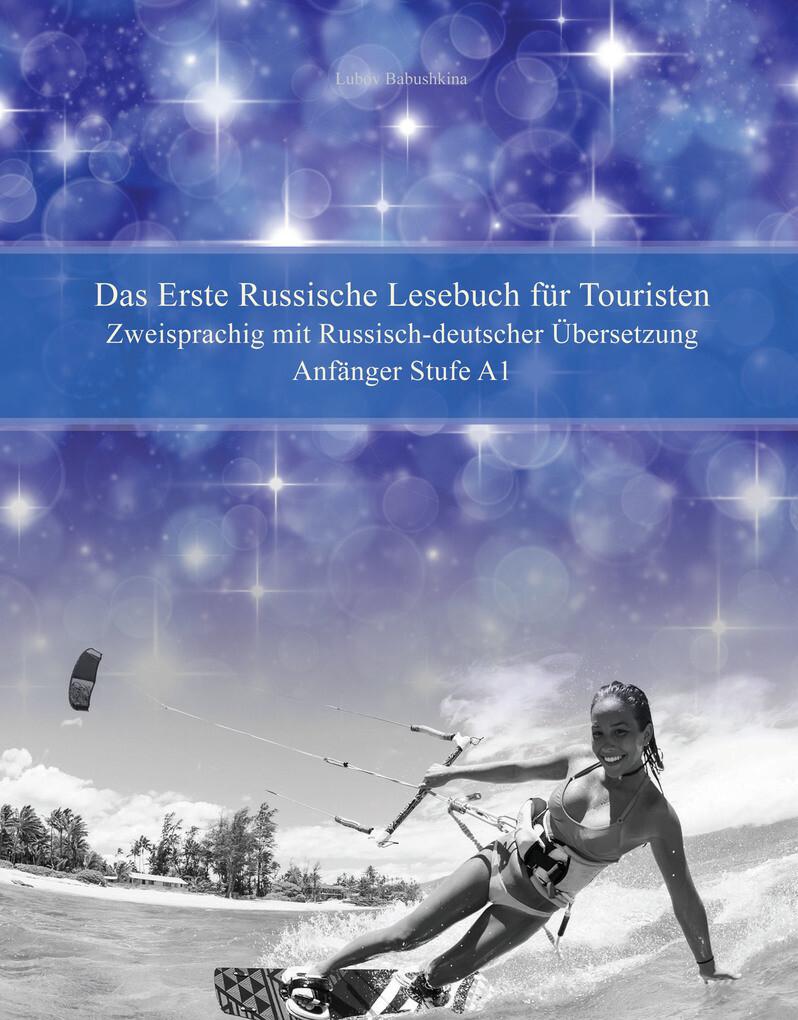 Das Erste Russische Lesebuch für Touristen als eBook