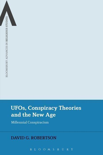 UFOs, Conspiracy Theories and the New Age als T...