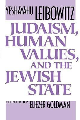 Judaism, Human Values, and the Jewish State als Buch