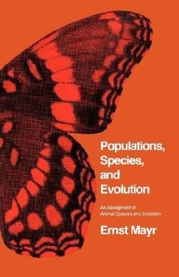 Populations, Species, and Evolution: An Abridgment of Animal Species and Evolution als Buch