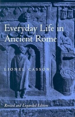 Everyday Life in Ancient Rome als Buch